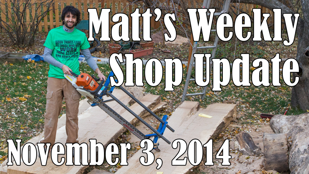 Matt's Weekly Shop Update - Nov 3 2014