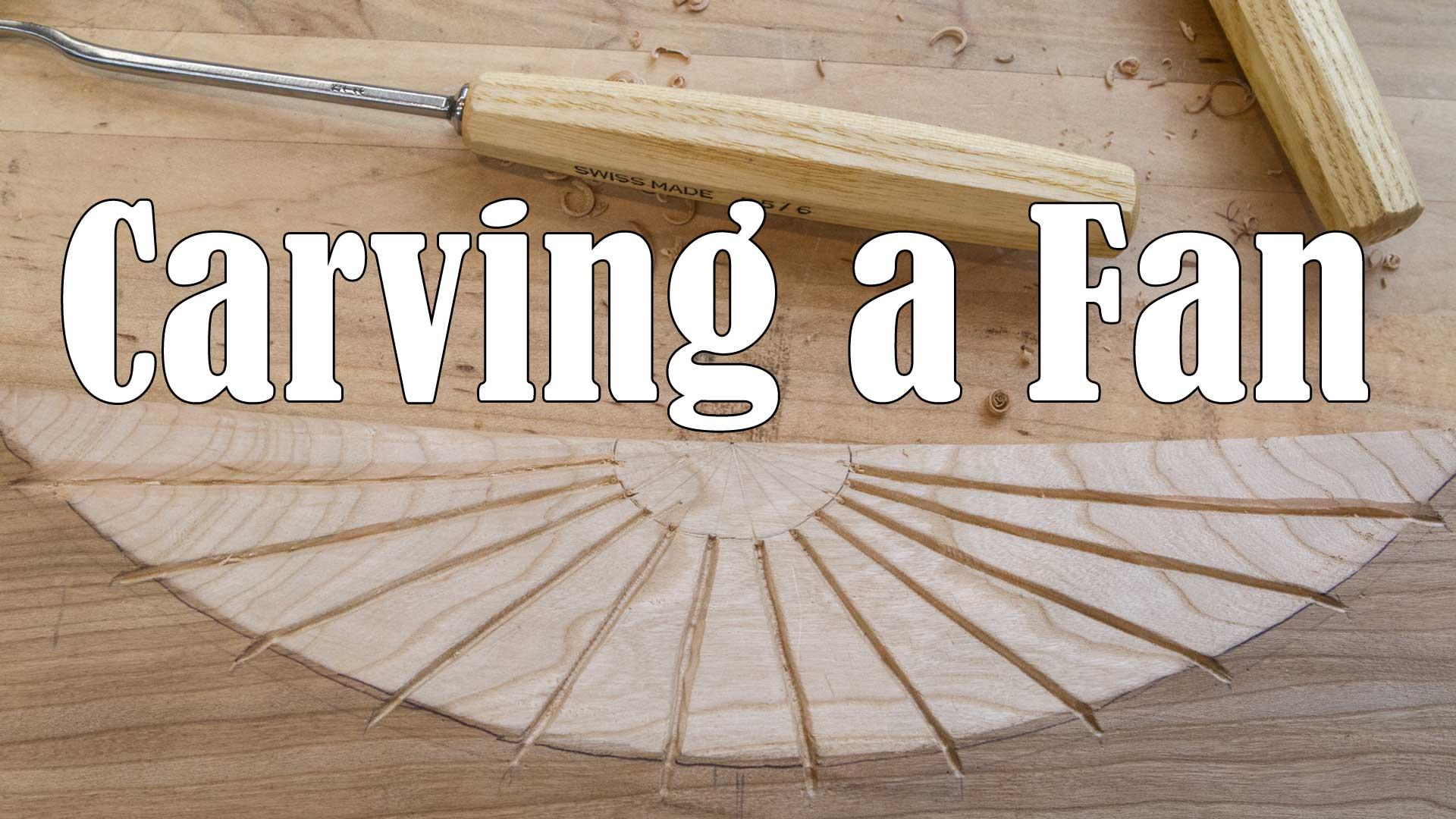 Carving a Concave Fan
