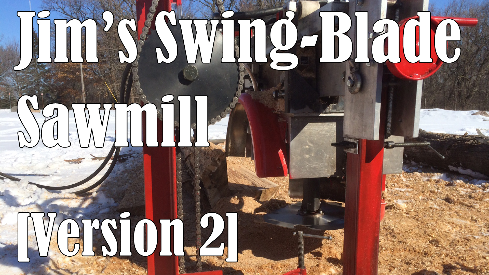 Jim's Homemade Swing Blade Sawmill - Version 2