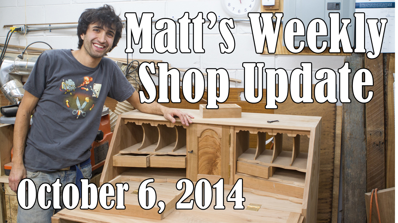Matt's Weekly Shop Update - Oct 6 2014