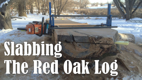 Slabbing The Red Oak Log