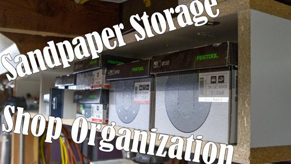 Sandpaper Storage - Shop Organization