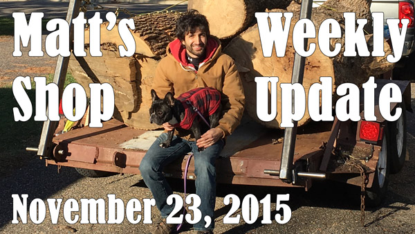 Matt's Weekly Shop Update - Nov 23, 2015