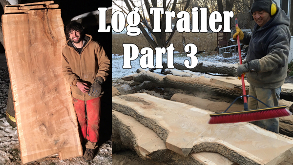 Picking Up and Slabbing Ash Logs - Log Hauling Trailer Pt 3